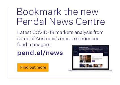 Bookmark Pendal's News Centre for the latest COVID-19 market insights from some of Australia's top fund managers.