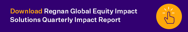 Download Regnan Global Equity Impact Solutions fund quarterly report